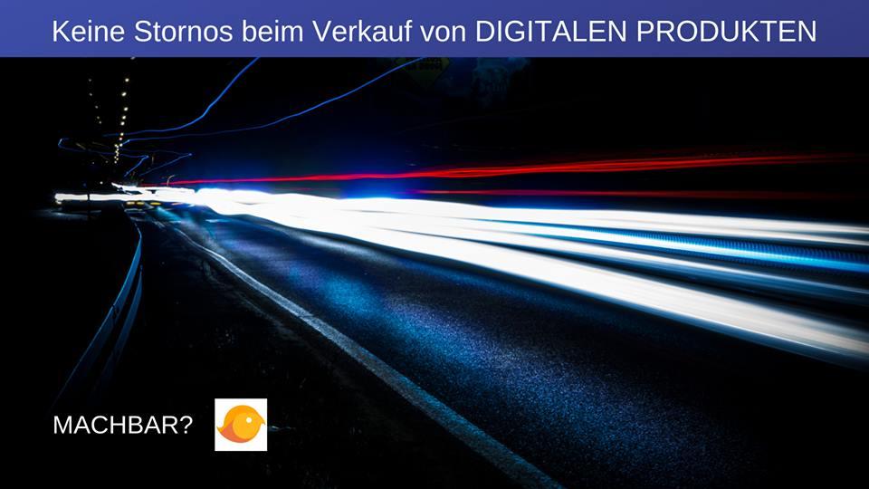 Digitale Produkte ohne Stornos